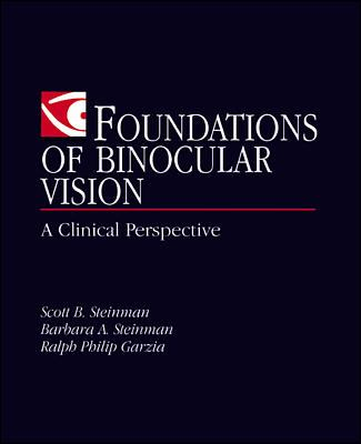 Foundations of Binocular Vision: A Clinical Perspective 9780838526705