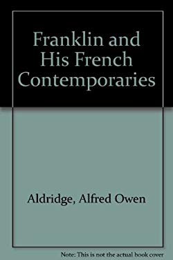 Franklin and His French Contemporaries