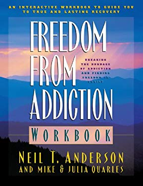 Freedom from Addiction Workbook: Breaking the Bondage of Addiction and Finding Freedom in Christ 9780830719020
