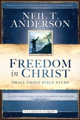 Freedom in Christ: Small-Group Bible Study 9780830746538