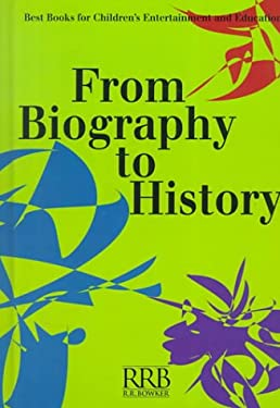 From Biography to History: Best Books for Children's Entertainment and Education 9780835240123