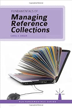 Fundamentals of Managing Reference Collections 9780838911532