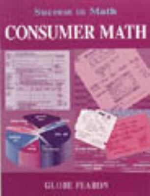 Gf Success in Math: Consumer Math Se 96c 9780835911849
