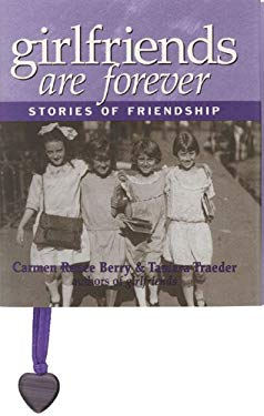 Girlfriends Are Forever: Stories of Friendship 9780836254204