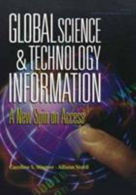 Global Science & Technology Information: A Mew Spin on Access 9780833027559