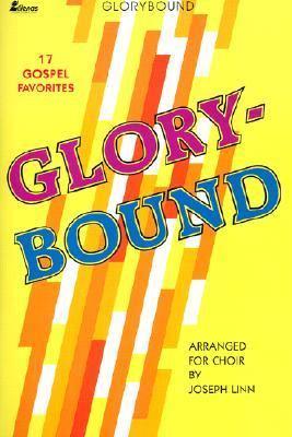 Glorybound 9780834192867