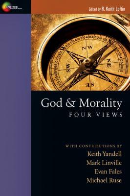 God and Morality: Four Views 9780830839841