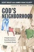 God's Neighborhood: A Hopeful Journey in Racial Reconciliation and Community Renewal 9780830832248