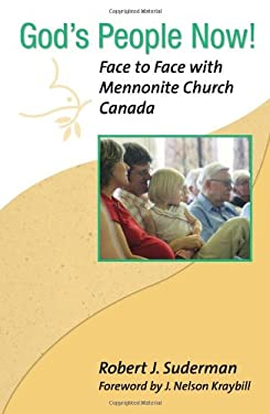 God's People Now: Face to Face with Mennonite Church Canada 9780836193787