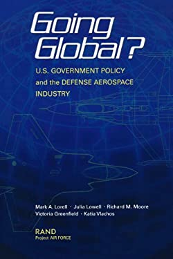 Going Global Us Goverment Policy: Initial Findings 9780833031938