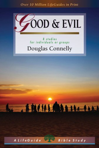 Good & Evil: 8 Studies for Individuals or Groups 9780830831302
