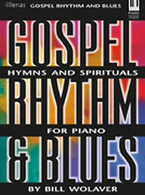 Gospel Rhythm and Blues: Hymns and Spirituals for Piano 9780834199392