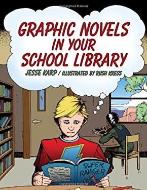 Graphic Novels in Your School Library 9780838910894