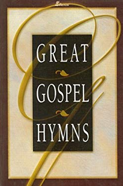 Great Gospel Hymns 9780834170094