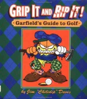 Grip It & Rip It: Garfield's Guide to Golf 9780836287578