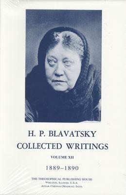 Collected Writings of H. P. Blavatsky, Vol. 12 9780835602280