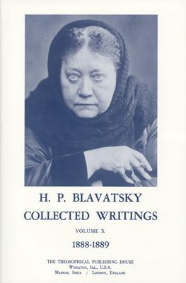 Collected Writings of H. P. Blavatsky, Vol 10 9780835671880