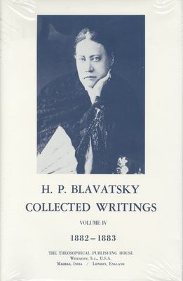 Collected Writings of H. P. Blavatsky, Vol. 4 9780835601061
