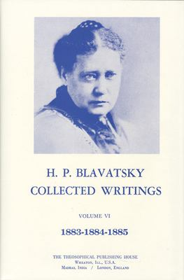 Collected Writings of H. P. Blavatsky, Vol. 6 9780835601252