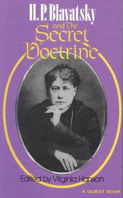 H. P. Blavatsky and the Secret Doctrine 9780835606301