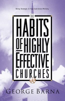 Habits of Highly Effective Churches 9780830718603