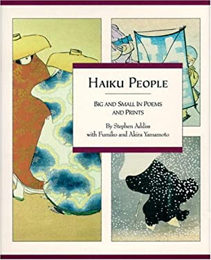 Haiku People: Big and Small in Poems and Prints 9780834804173