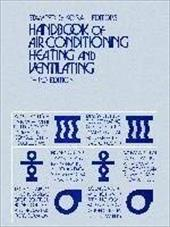 Handbook of Air Conditioning, Heating, and Ventilating 3623184