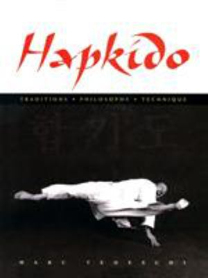 Hapkido: Traditions, Philosophy, Technique 9780834804449