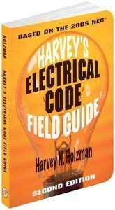 Harvey's Electrical Code Field Guide 9780831131913