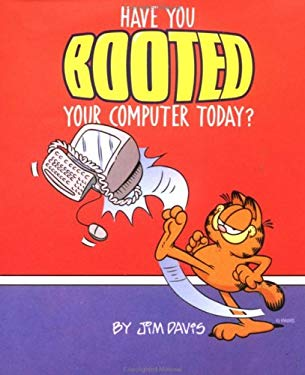 Have You Booted Your Computer Today? 9780836228847