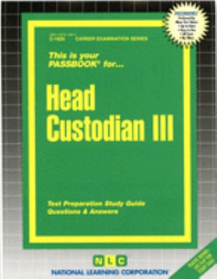 Head Custodian III: Test Preparation Study Guide Questions & Answers 9780837318257