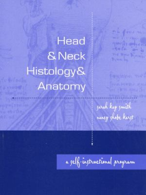Head and Neck Histology and Anatomy: A Self-Instructional Program 9780838536520