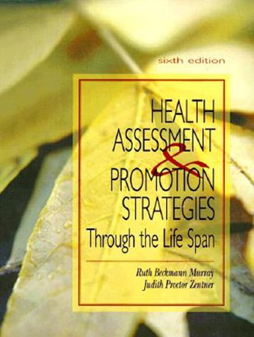 Health Assessment and Promotion Strategies Through the Life Span 9780838569870