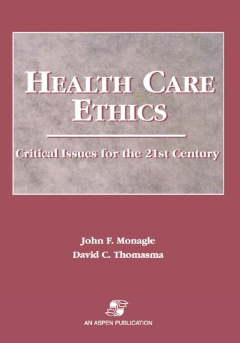 Health Care Ethics: Critical Issues for the 21st Century, Second Edition 9780834209114