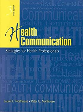 Health Communication: Strategies for Health Professionals 9780838536803