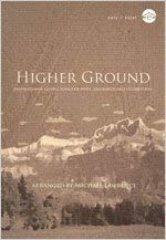Higher Ground: Inspirational Gospel Songs of Hope, Assurance and Celebration 9780834176621