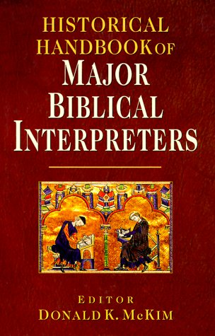 Historical Handbook of Major Biblical Interpreters 9780830814527