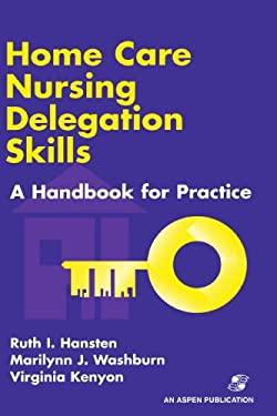 Home Care Nursing Delegation Skills 9780834212336
