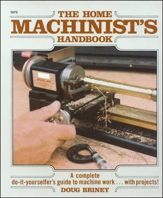 Home Machinists Handbook 9780830615735