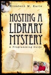 Hosting a Library Mystery: A Programming Guide 3674878