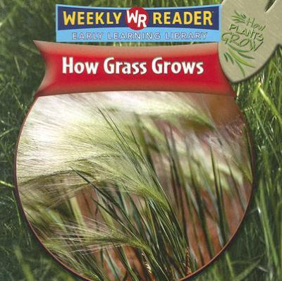 How Grass Grows 9780836863383