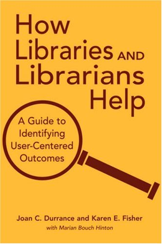 How Libraries and Librarians Help 9780838908921