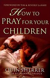 How to Pray for Your Children 3619216