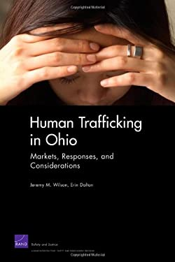 Human Trafficking in Ohio: Markets, Responses, and Considerations 9780833042965