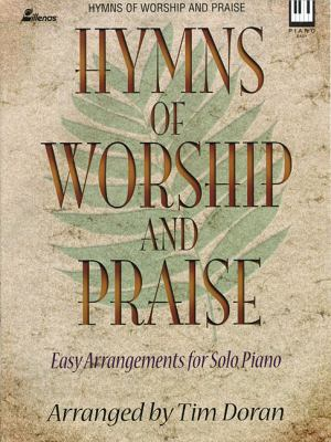 Hymns of Worship and Praise, Keyboard Book 9780834170353