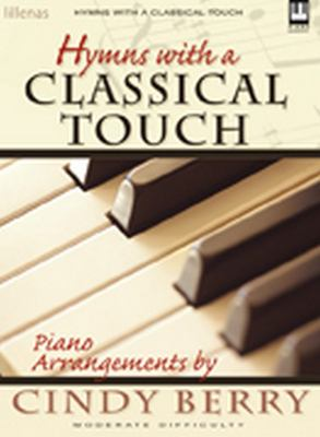 Hymns with a Classical Touch, Keyboard Book 9780834192249