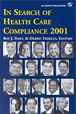 In Search of Health Care Compliance 2001 9780834219274