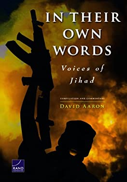 In Their Own Words: Voices of Jihad: Compilation and Commentary 9780833044020