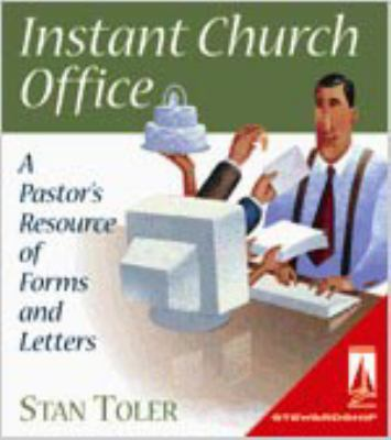 Instant Church Office: A Pastor's Resource of Forms and Letters [With CDROM] 9780834118331