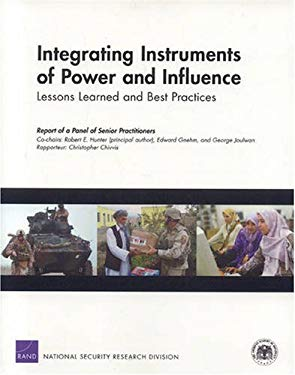 Integrating Instruments of Power and Influence: Lessons Learned and Best Practices 9780833045065